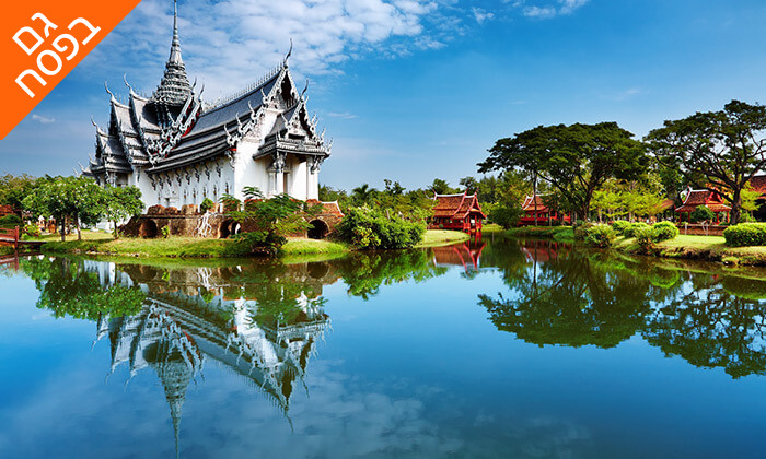 3 טיול מאורגן לתאילנד, כולל נופש בפאטאיה - 11 ימים, כולל פסח