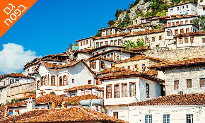 6 טיול מאורגן לאלבניה ומקדוניה, כולל פסח