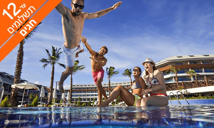 10 חופשה באנטליה - מלון אולטרה הכול כלול 5*, כולל סוכות