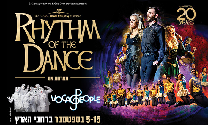 2 Rhythm of the Dance מארחת את Voca People, כרטיס להופעה בתל אביב וחיפה